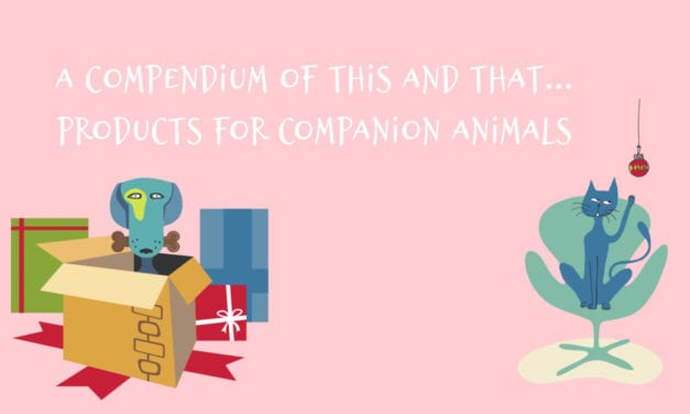 A Compendium of This and That…Products for Companion Animals.